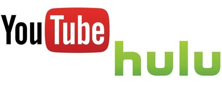 YouTube and Hulu